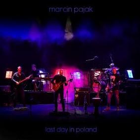 Marcin Pająk - Last Day In Poland