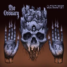 The Ossuary - Oltretomba
