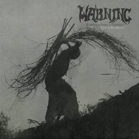 Warning - Watching From A Distance - Live At Roadburn [Live]