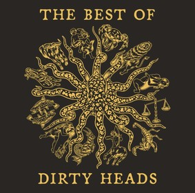 Dirty Heads - The Best Of Dirty Heads