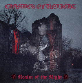 Chamber Of Unlight - Realm Of The Night