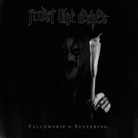 Frost Like Ashes - Fellowship Of Suffering [EP]