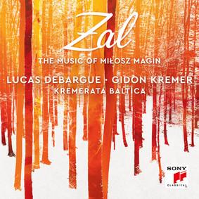 Lucas Debargue, Gidon Kremer, Kremerata Baltica - The Music of Milosz Magin