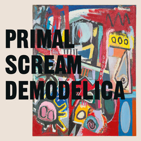 The Primal Scream - Demodelica