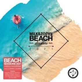 Various Artists - Milk & Sugar Beach Sessions 2021