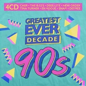 Various Artists - Greatest Ever Decade: The Nineties