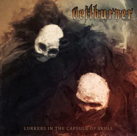 Veilburner - Lurkers In The Capsule Of Skull