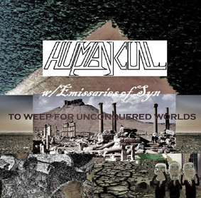 Human Cull - To Weep For Unconquered Worlds