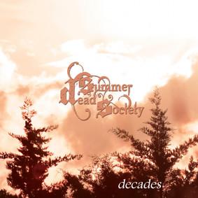 Dead Summer Society - Decades