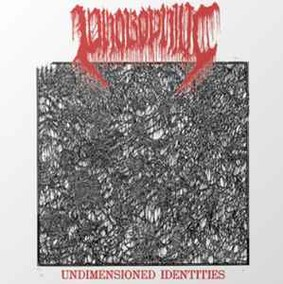 Phobophilic - Undimensioned Identities [EP]