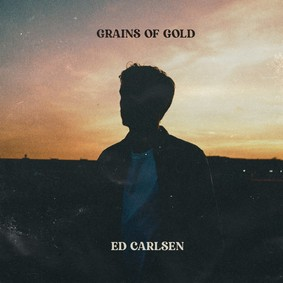 Ed Carlsen - Grains of Gold