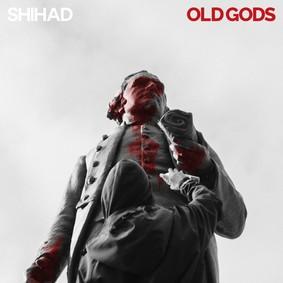 Shihad - Old Gods