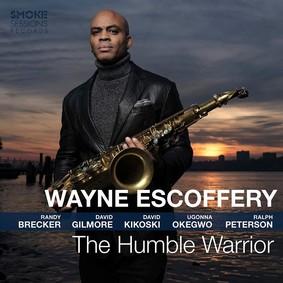 Wayne Escoffery - The Humble Warrior