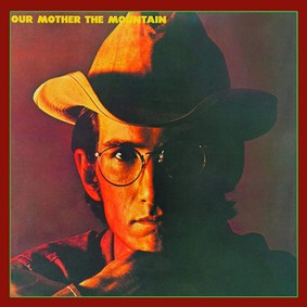 Townes Van Zandt - Townes Our Mother The Mountain