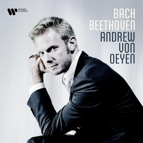 Andrew von Oeyen - Bach - Beethoven