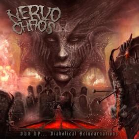 Nervochaos - Dug Up... Diabolical Reincarnations
