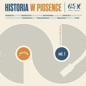 Various Artists - Historia w piosence. 65 lat Polskich Nagrań