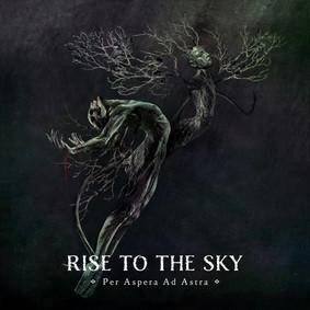 Rise To The Sky - Per Aspera Ad Astra