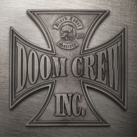 Black Label Society - Doom Crew Inc.