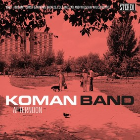 Band Koman - Afternoon