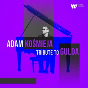Adam Kośmieja - Tribute to Gulda