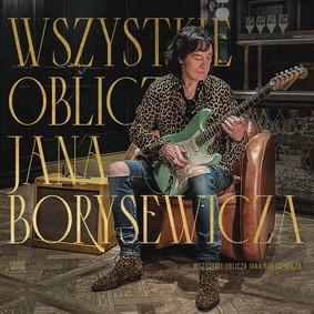 Jan Borysewicz - Wszystkie oblicza Jana Borysewicza