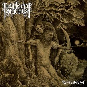 Pestilential Shadows - Revenant