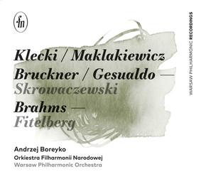 Andrzej Boreyko - Klecki / Maklakiewicz / Bruckner / Gesualdo / Skrowaczewski / Brahms / Fitelberg