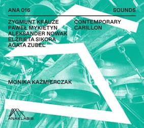 Monika Kaźmierczak - Contemporary Carillon
