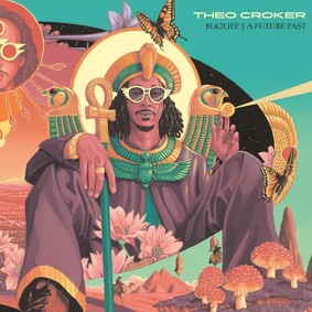 Theo Croker - BLK2LIFE || A FUTURE PAST