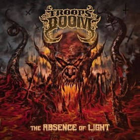 The Troops Of Doom - The Absence Of Light [EP]