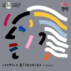 Various Artists - Leopold Stokowski - From The Polish Radio Archives
