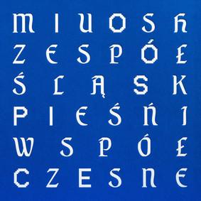 Miuosh - Pieśni Współczesne