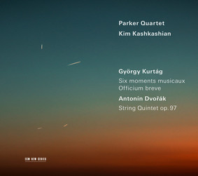 Kim Kashkashian, Parker Quartet - Kurtag: 6 Moments musicaux - Dvorak: String Quartet, op. 97