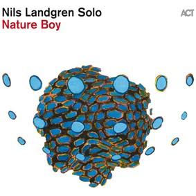 Nils Landgren - Nature Boy