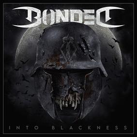 Bonded - Into Blackness