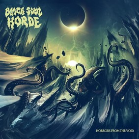 Black Soul Horde - Horrors From The Void