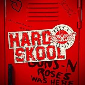 Guns N' Roses - Hard Skool [EP]