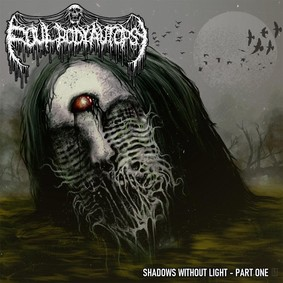 Foul Body Autopsy - Shadows Without Light - Part One [EP]