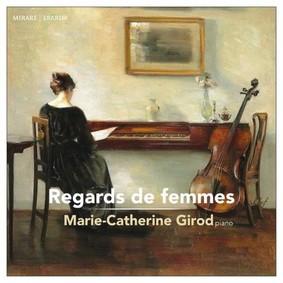 Marie-Catherine Girod - Regards De Femmes