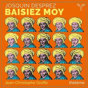 Josquin Desprez - Baisiez Moy