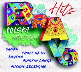 Various Artists - Bravo Hits Polska Muzyka