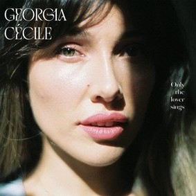 Cécile, Georgia - Only The Lover Sings