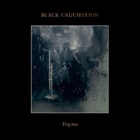 Black Crucifixion - Triginta