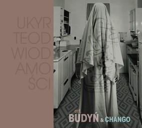 Art. Budyń & Chango - Ukryte do wiadomości