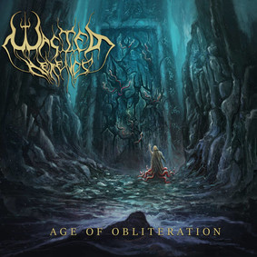 Wasted Heretics - Age Of Obliteration