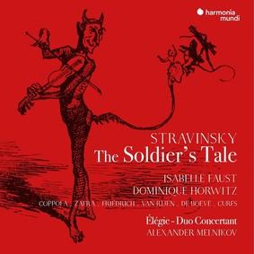 Igor Stravinsky - The Soldier's Tale Faust Horwitz Melnikov Coppola