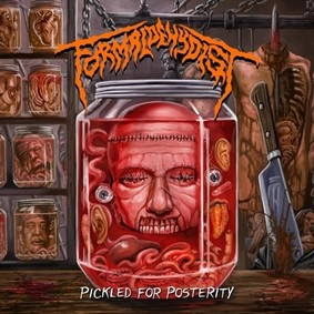 Formaldehydist - Pickled For Posterity