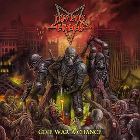 Ravens Creed - Give War A Chance