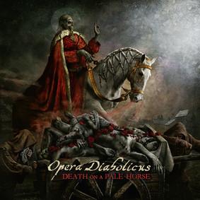 Opera Diabolicus - Death On A Pale Horse